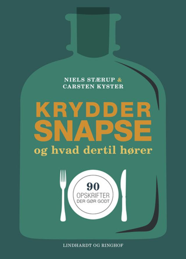 Kryddersnapse og hvad dertil hører Lindhardt og Ringhof