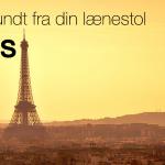 Rejs verden rundt fra din lænestol – Paris