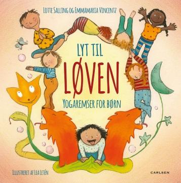 lyt til løven yogaremser for børn, dialogisk læsning, yoga, børnebøger, høtjlæsning