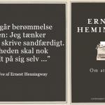 Ernest Hemingway: Om at skrive