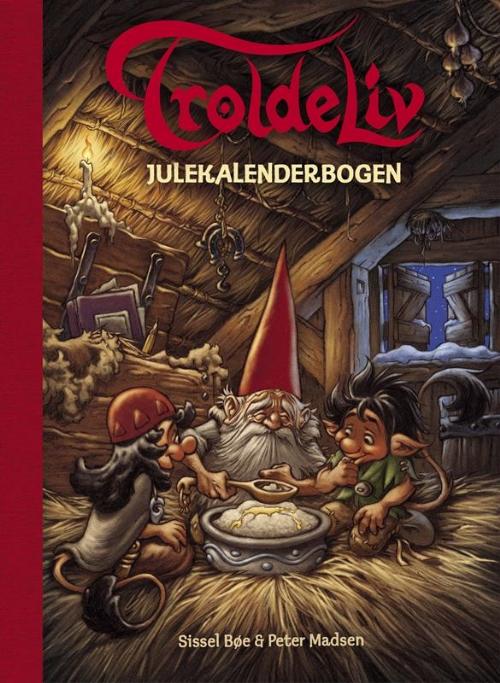 Troldeliv, Julekalenderbogen, julekalender, Paja og Pajko, jul, julebog, Sissel Bøe, Peter Madsen