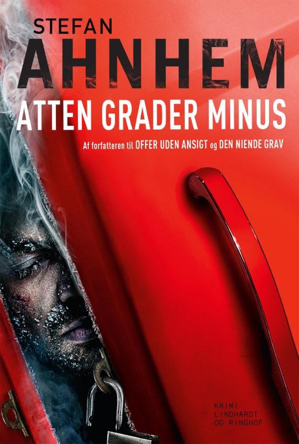 Stefan Ahnhem, Fabian Risk, Fabian Risk serie, svensk krimi, krimiserie, atten grader minus