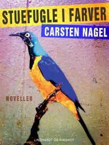 Carsten Nagel - Stuefugle i farver