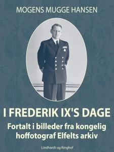 I Frederik IX's dage