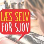 Læs selv for sjov – bøger der giver læselyst