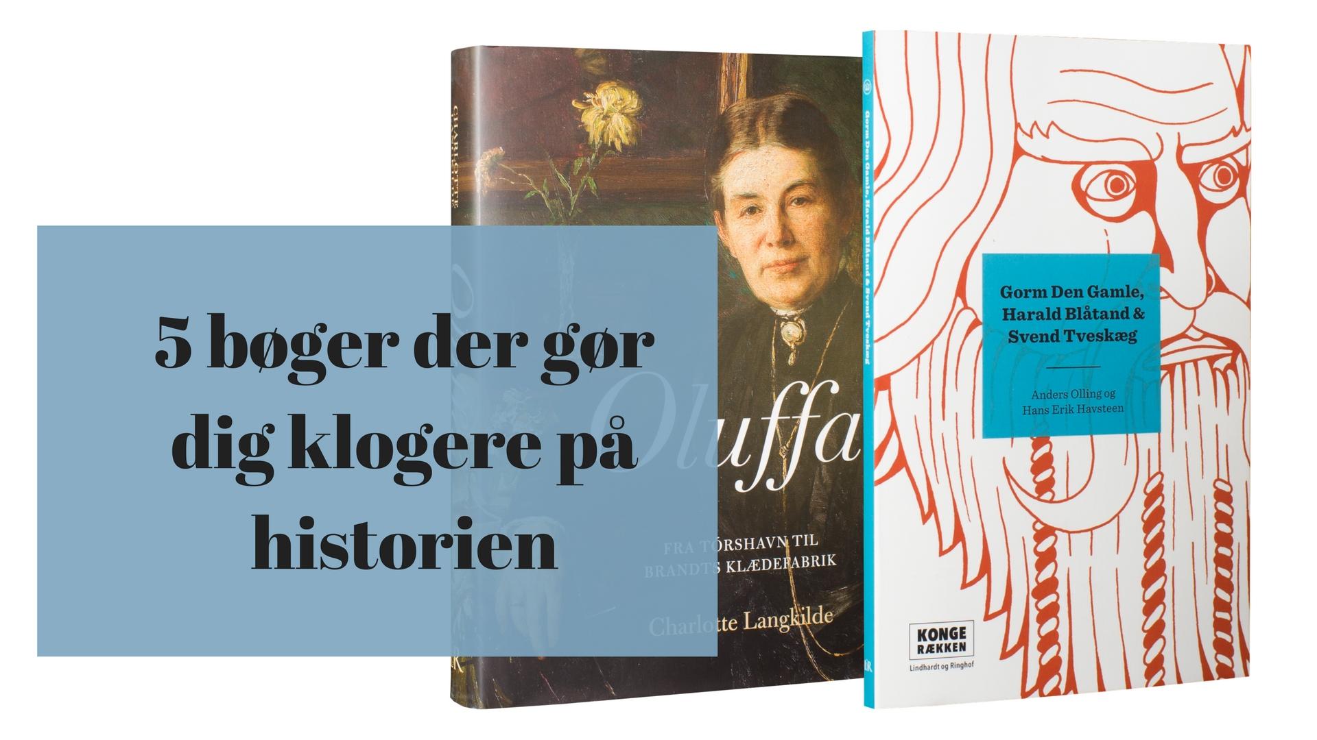 5 bøger der gør dig klogere på historien