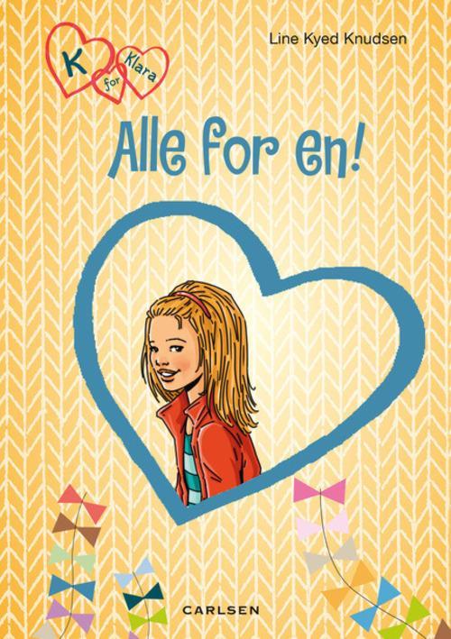 Line Kyed Knudsen, bøger til piger, pigebog, pigebøger, K for Klara, Alle for én!