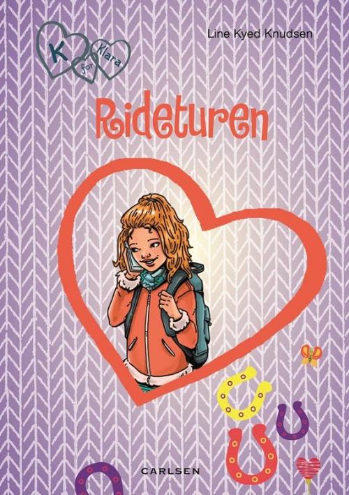 Line Kyed Knudsen, bøger til piger, pigebog, pigebøger, K for Klara, Rideturen