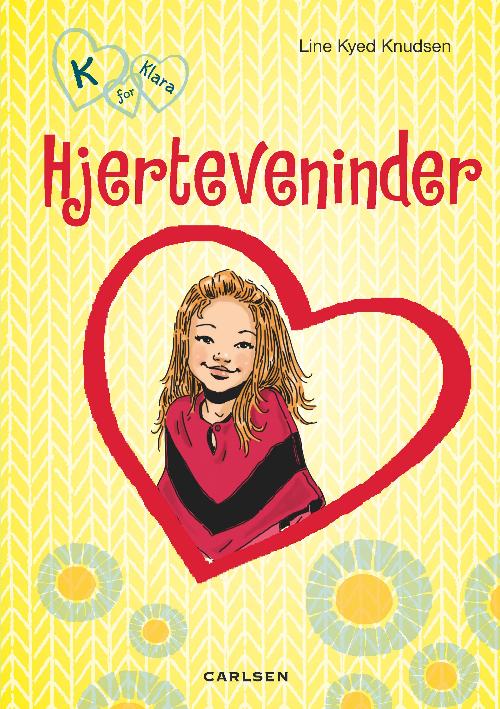 Line Kyed Knudsen, bøger til piger, pigebog, pigebøger, K for Klara, Hjerteveninder