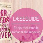 """Læseguide: """"Det ender med os"""" af Colleen Hoover"""