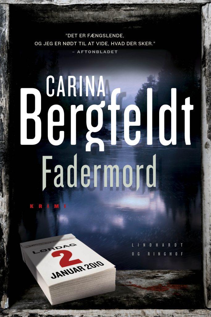 krimi, kriminalroman, Carina Bergfeldt, fadermord, Anna Eiler