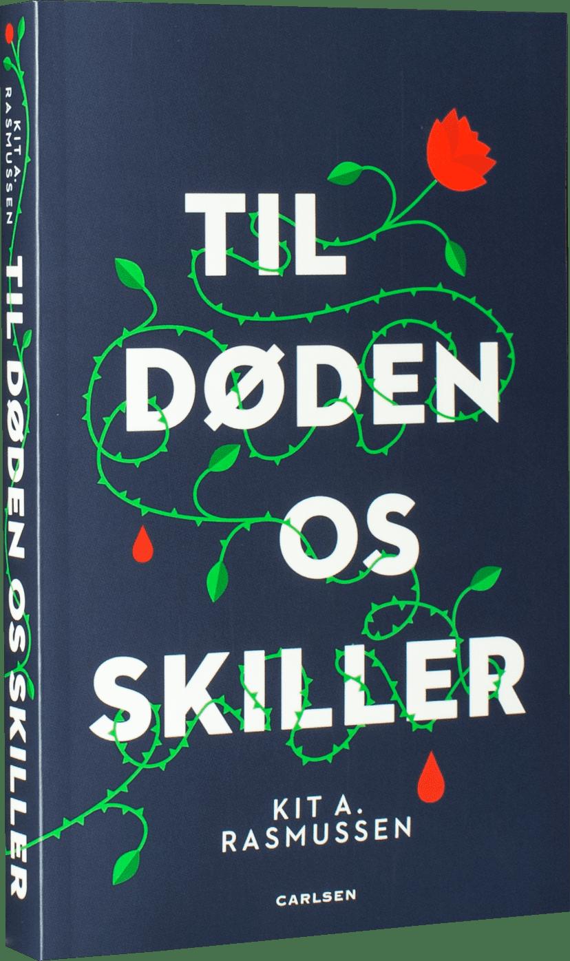 Til døden os skiller, kærestevold, Kit A. Rasmussen, young adult-bøger, domestic noir