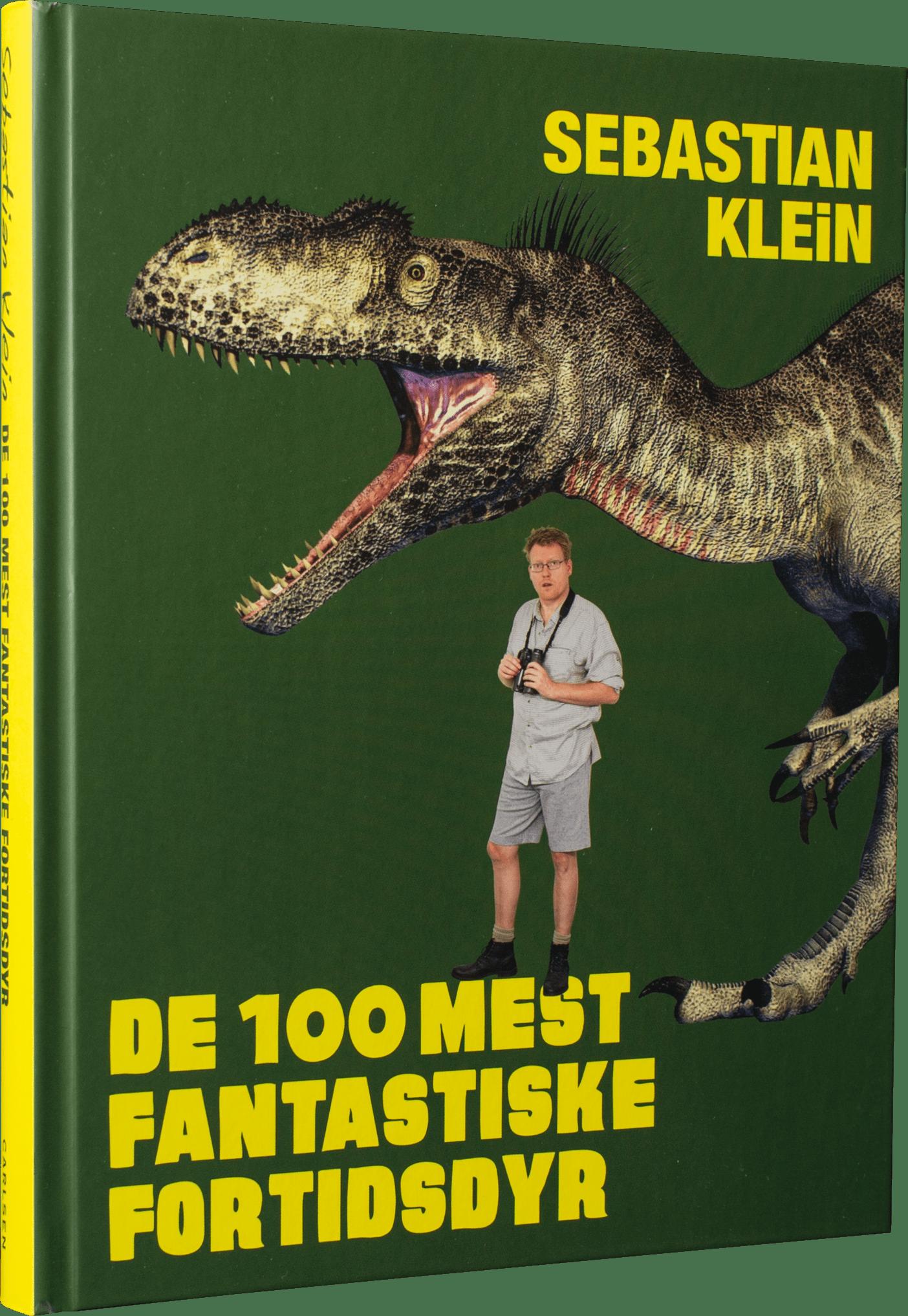 De 100 mest fantastiske fortidsdyr, Sebastian klein, dyr, dinosaurer, fortidsdyr, børnebøger