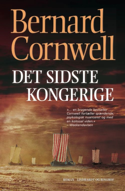 Bernard Cornwell, Det sidste kongerige, Saksernes fortællinger