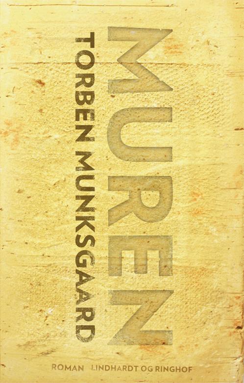Torben Munksgaard, Muren, gode romaner