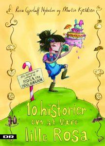 10 historier om at være lille Rosa, børnebøger, Rosa fra Rouladegade