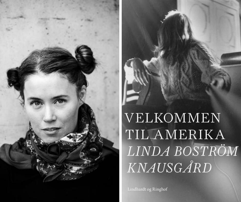 Louisiana Literature 2017 Linda Boström Knausgård Velkommen til Amerika