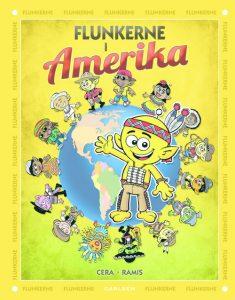 Flunkerne, Flunkerne i Amerika, børnebøger, børnebog