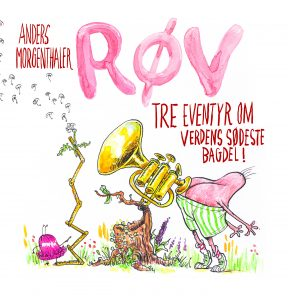 Røv, Anders Morgenthaler, tre eventyr om verdens sødeste bagdel