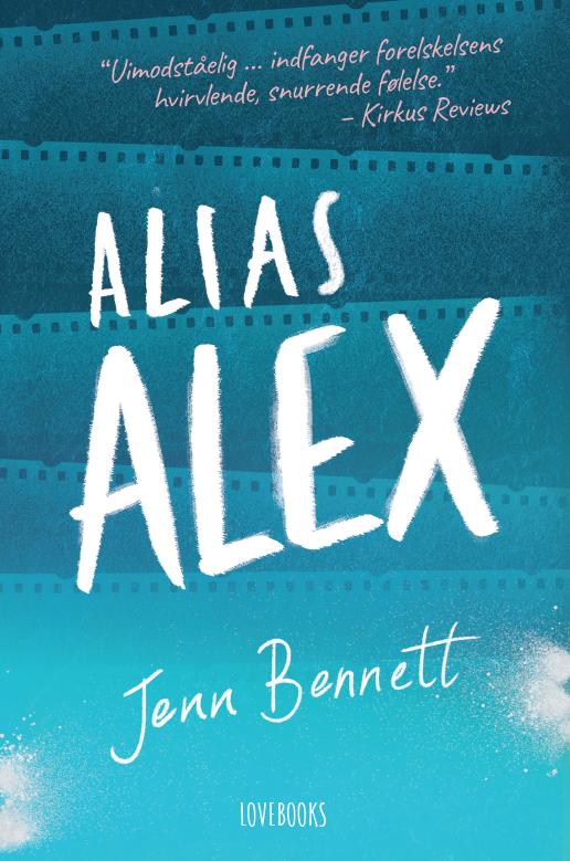 LOVEBOOKS kærlighedsromaner 2017 Stephanie Perkins Anna og det franske kys Jenn Bennett Alias Alex