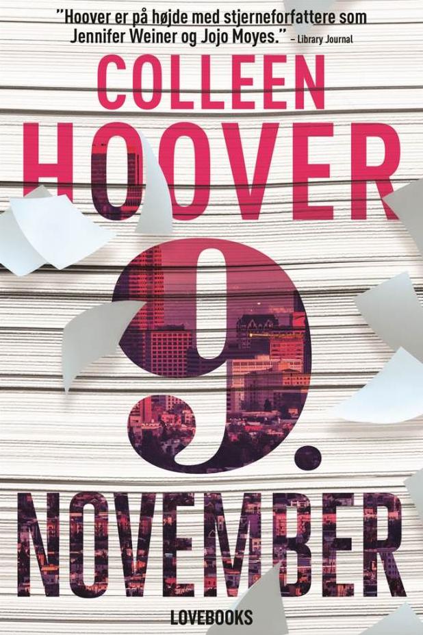 LOVEBOOKS kærlighedsromaner 2017 Colleen Hoover 9. november Jojo Moyes Forbandede kærlighed Måske en dag Jennifer Weiner Det ender med os
