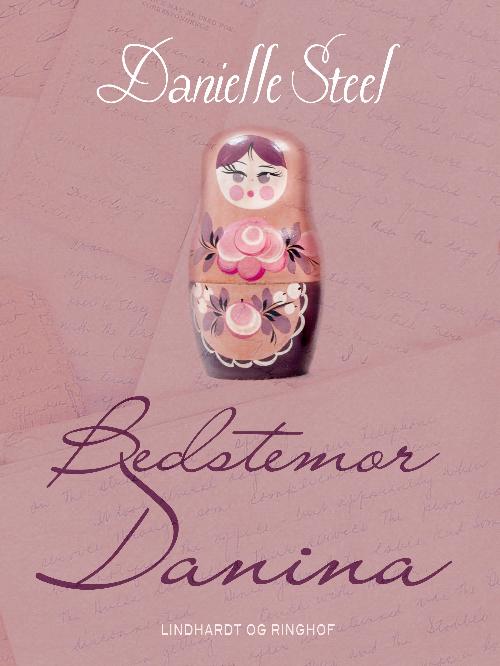 Danielle Steel, Bedstemor Danina, kærlighedsroman, kærlighedsromaner