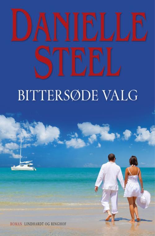 Danielle Steel, Bittersøde valg, kærlighedsroman, kærlighedsromaner