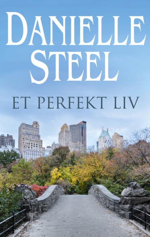 Et perfekt liv, Danielle Steel, kærlighedsroman, kærlighedsromaner
