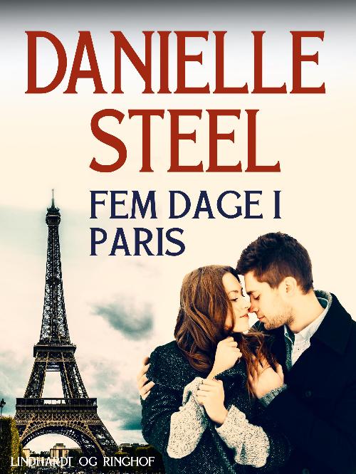 Danielle Steel, Fem dage i Paris, kærlighedsroman, kærlighedsromaner