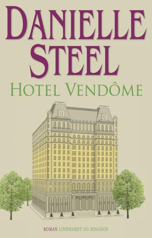 Danielle Steel, Hotel Vendôme, kærlighedsroman, kærlighedsromaner