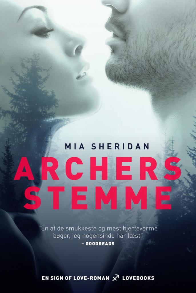 LOVEBOOKS kærlighedsromaner 2017 Mia Sheridan Archers Stemme Sign of love