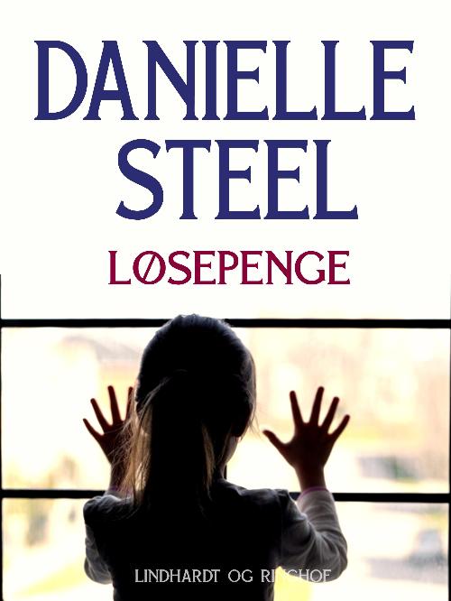 Danielle Steel, Løsepenge, kærlighedsroman, kærlighedsromaner