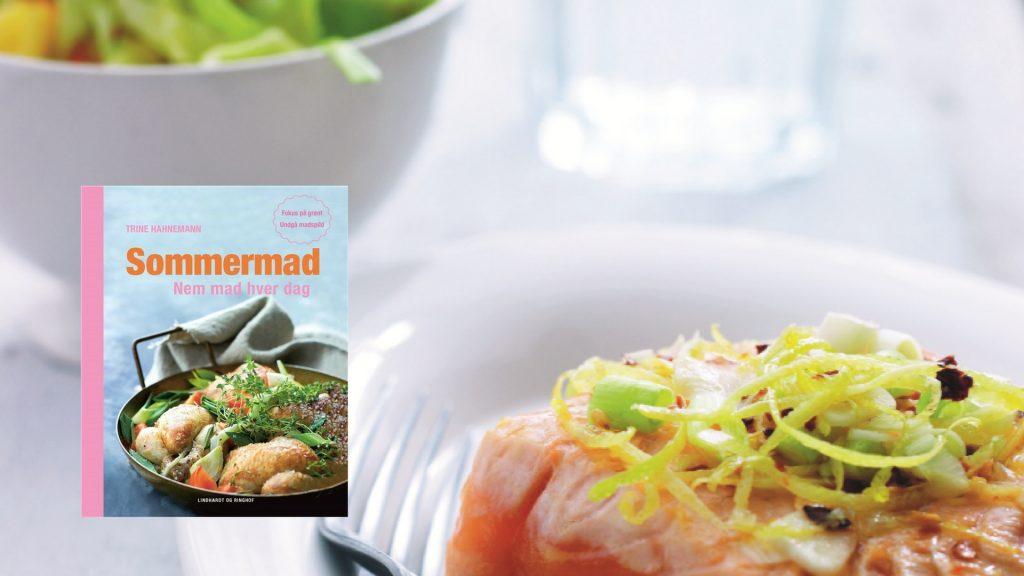 Trine Hahnemann, Sommermad, laks, spidskålssalat, opskrift, kogebog