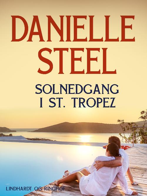 Danielle Steel, solnedgang i St. tropez, kærlighedsroman, kærlighedsromaner