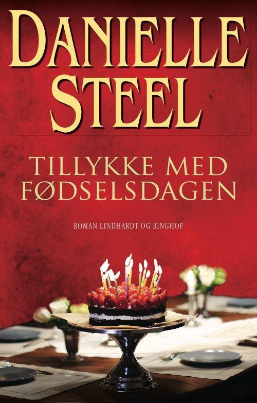 Tillykke med fødselsdagen, Danielle Steel, kærlighedsroman, kærlighedsromaner