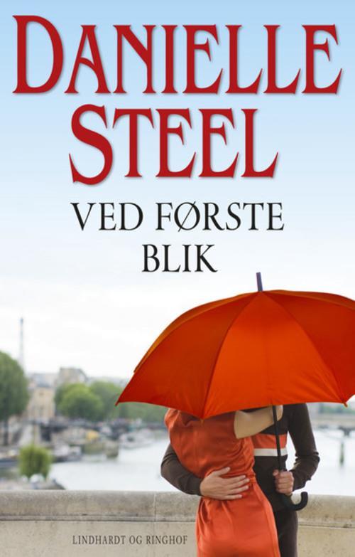 Ved første blik, Danielle Steel, kærlighedsroman, kærlighedsromaner