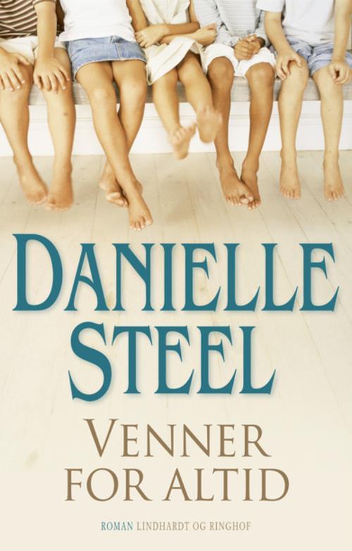 Danielle Steel, Venner for altid, kærlighedsroman, kærlighedsromaner