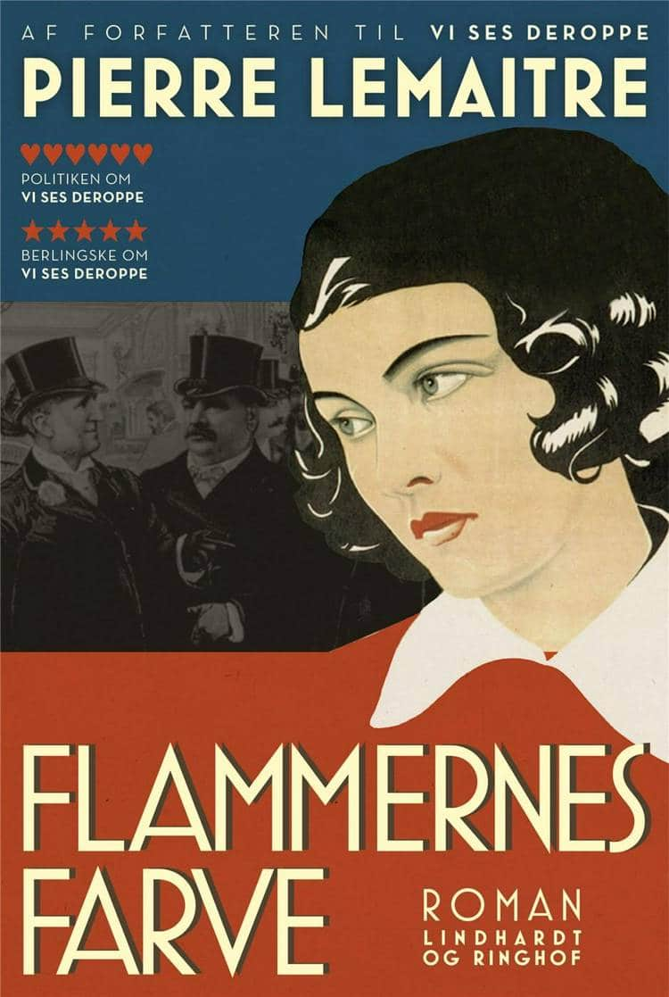 Flammernes farve, Pierre Lemaitre, historisk roman, fransk roman, Vi ses deroppe