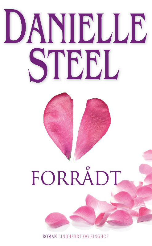 Danielle Steel, kærlighedsroman, romance, forrådt