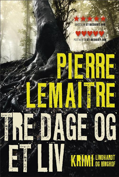Pierre Lemaitre, fransk krimi, krimi, tre dage og et liv