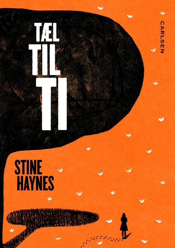 Stine Haynes, tæl til ti, tweens, børnebøger, børnebog, ungdomsbøger