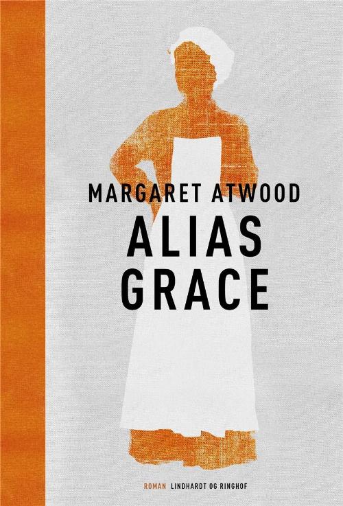 Alias Grace, Margaret Atwood, Atwood