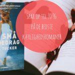 Spar op til 70 % på de skønneste kærlighedsromaner