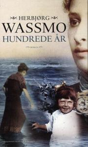 wassmo, norge, bøger, hundrede år, portræt af stærk kvinde, stærke kvinder, livshistorie,