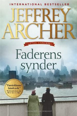 Jeffrey Archer, En velbevaret hemmelighed, Faderens synder, Hvor der er vilje, Clifton-krøniken, slægtsroman, familiesaga