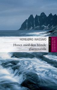 wassmo, norge, bøger, huset med den blinde glasveranda, det stumme rum, hudløs himmel, tora-triologi, tora, anden verdenskrig, tyskerunge, incest