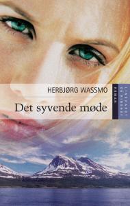 wassmo, norge, bøger, det syvende møde, skæbne