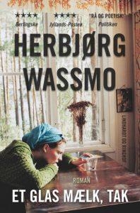 wassmo, norge, bøger, et glas mælk, prostitution, drømmen om et bedre liv,