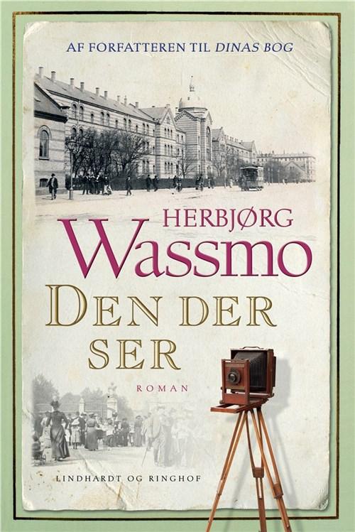 Herbjørg Wassmo, Den der ser, Dinas bog