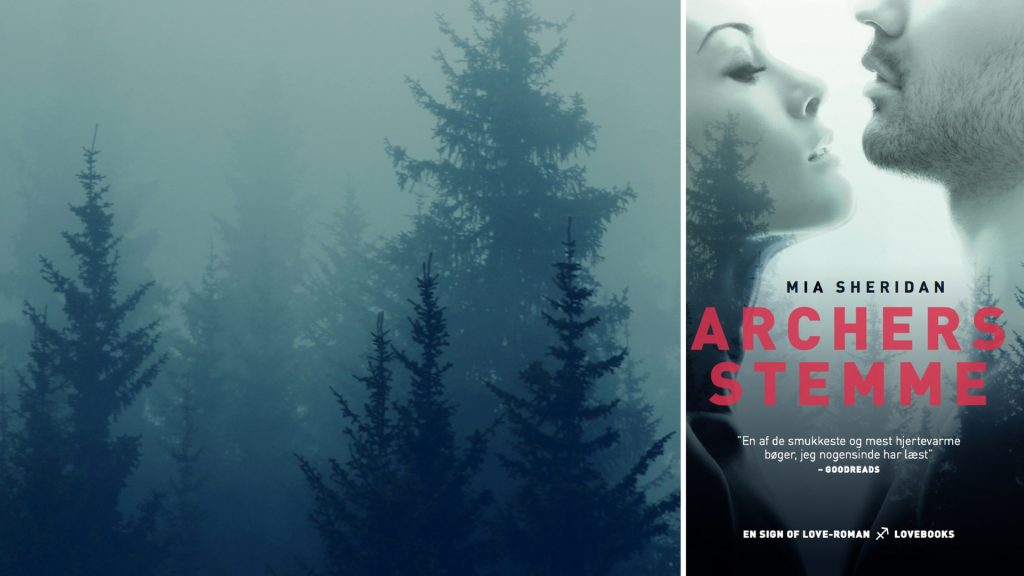 Archers stemme, Mia Sheridan, LOVEBOOKS, kærlighedsroman, Archer's Voice
